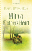With A Mother's Heart