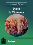 Djeeb t1 - Djeeb le Chanceur