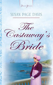 Susan Page Davis - The Castaway's Bride