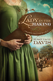 Susan Page Davis - A Lady in the Making