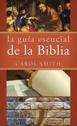 La guía esencial de la Biblia