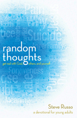 Random Thoughts: Get Real with God, Others, and Yourself