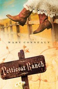Mary Connealy - Petticoat Ranch