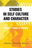 Studies in Self Culture and Character: A Man's Value to Society
