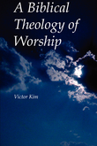 A Biblical Theology of Worship