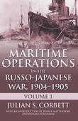 Maritime Operations in the Russo-Japanese War, 1904¿1905: Volume 1