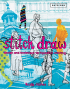 Stitch Draw: Sketching and drawing in stitch and textile art