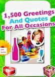 1,500 Greetings And Quotes For All Occasions - Sayings, Phrases And Best Wishes For Birthday, Mother's Day, Easter, Christmas, Valentine's Day, Wedding, Thanksgiving And More (Illustrated Edition)