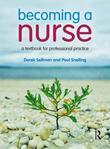 Becoming a Nurse: a textbook for professional practice