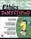 Ethics DeMYSTiFieD: Hard Stuff Made Easy