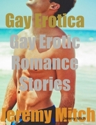 Gay Erotica: Gay Erotic Romance Stories