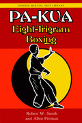 Pa-kua: Eight-Trigram Boxing