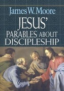 Jesus' Parables about Discipleship