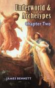 Underworld and Archetypes : Chapter Two