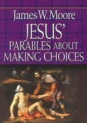 Jesus' Parables About Making Choices