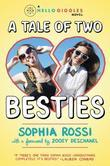 A Tale of Two Besties: A Hello Giggles Novel