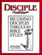 Disciple I Becoming Disciples Through Bible Study - Teacher Helps: Becoming Disciples Through Bible Study