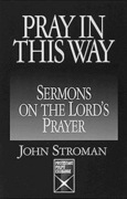 Pray in This Way: Sermons on the Lord's Prayer (Protestant Pulpit Exchange Series)