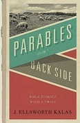Parables from the Back Side Vol. 1