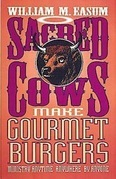 Sacred Cows Make Gourmet Burgers: Ministry Anytime, Anywhere, By Anyone