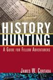 History Hunting: A Guide for Fellow Adventurers