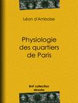 Physiologie des quartiers de Paris