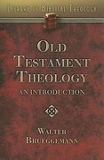 Old Testament Theology: An Introduction