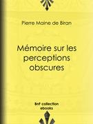 Mémoire sur les perceptions obscures