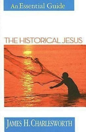 The Historical Jesus: An Essential Guide