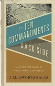 The Ten Commandments from the Back Side: Bible Stories with a Twist