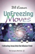 Unfreezing Moves: Following Jesus Into the Mission Field