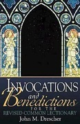 Invocations and Benedictions
