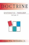 Systematic Theology Volume 2: Doctrine
