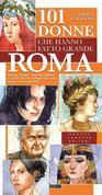 101 donne che hanno fatto grande Roma