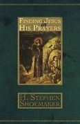 Finding Jesus in His Prayers