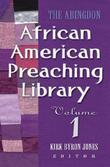 The Abingdon African American Preaching Library