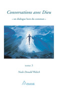Conversations avec Dieu, tome 3