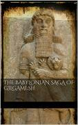 The Babylonian Saga of Gilgamesh