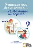 France se pose des questions... et Marianne lui répond