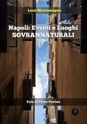 Napoli: Eventi e Luoghi Sovrannaturali