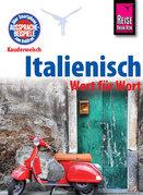 Reise Know-How Kauderwelsch Italienisch - Wort für Wort: Kauderwelsch-Sprachführer Band 22