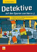 Detektive auf den Spuren von Herrn J.