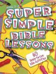 Super Simple Bible Lessons - ages 3-5