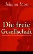 Die freie Gesellschaft (Vollständige Ausgabe)