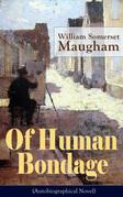 Of Human Bondage (Autobiographical Novel)