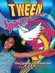 Tween Spirituality