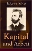 Kapital und Arbeit - Vollständige Ausgabe