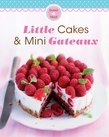 Little Cakes & Mini Gateaux