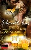 Sweet Sins 02: Essenz der Hingabe
