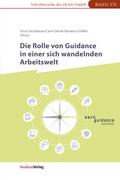 Die Rolle von Guidance in einer sich wandelnden Arbeitswelt